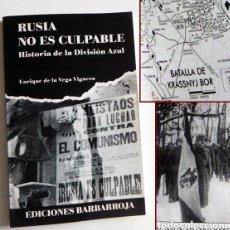Militaria: DIVISIÓN AZUL. RUSIA NO ES CULPABLE. HISTORIA DE LA DIVISIÓN AZUL. AÑO: 1999. BUEN ESTADO. . Lote 146240350