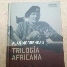 Militaria: TRILOGIA AFRICANA. ALAN MOOREHEAD. ALTAYA. COL, MEMORIAS DE GUERRA, 2008. Lote 146510002
