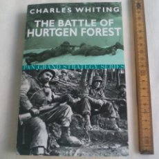 Militaria: THE BATTLE OF HURTGEN FOREST. CHARLES WHITING. PAN BOOK GRAND STRATEGY SERIES. 2003. Lote 146581678