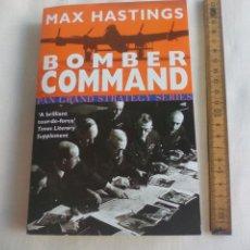 Militaria: BOMBER COMMAND. MAX HASTINGS.. PAN BOOK GRAND STRATEGY SERIES. 1999. Lote 146581902