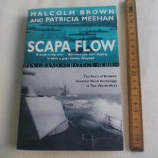 Militaria: SCAPA FLOW. MALCOLM BROWN PATRICIA MEEHAN. PAN BOOK GRAND STRATEGY SERIES. 2002. Lote 146582482