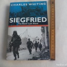 Militaria: SIEGFRIED, THE NAZI'S LAST STAND. CHARLES WHITING. PAN BOOK GRAND STRATEGY SERIES. 2003. Lote 146582582