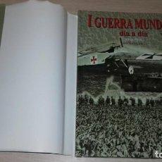 Militaria: I GUERRA MUNDIAL, DIA A DIA..1914-1918...IAN WESTWELL.... Lote 146784026