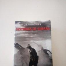 Militaria: HISTORIAS DE GUERRA. UNA ANTOLOGÍA DE ARTÍCULOS SOBRE HISTORIA BÉLICA. Lote 147176654