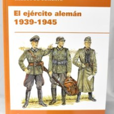 Militaria: LIBRO: EL EJÉRCITO ALEMÁN 1939-1945. CARROS DE COMBATE. Lote 147208138