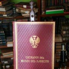 Militaria: CATÁLOGO DEL MUSEO DEL EJÉRCITO CINCO TOMOS, 1953. Lote 147261670