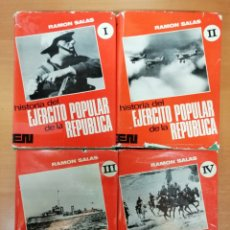 Militaria: HISTORIA DEL EJÉRCITO POPULAR DE LA REPÚBLICA. RAMÓN SALAS. 4 TOMOS. Lote 147326073