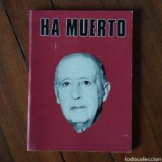 Militaria: GUERRA CIVIL - HA MUERTO (FRANCISCO FRANCO, FALANGE, TRANSICIÓN) 1975 - FRANQUISMO. Lote 147362790