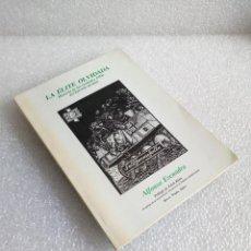 Militaria: LA ELITE OLVIDADA, HISTORIA UNIDADES FHH EJERCITO ALEMAN - ALFONSO ESCUADRA - EDI GARCIA HISPAN 1991. Lote 147457006