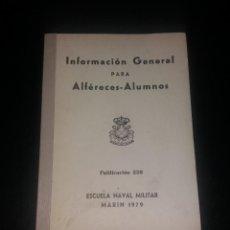 Militaria: MANUAL. INFORMACIÓN GENERAL DE ALFÉRECES ALUMNOS. ESCUELA NAVAL MARÍN, 1979. Lote 147617326