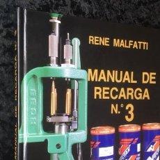 Militaria: MANUAL DE RECARGA Nº 3 - RENE MALFATTI. Lote 147637314