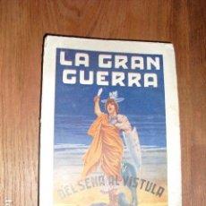 Militaria - 1915 LA GRAN GUERRA DEL SENA AL VISTULA AUGUSTO RIERA - 147694110