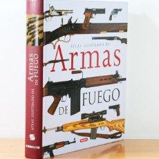 Militaria: ATLAS ILUSTRADO DE LAS ARMAS DE FUEGO, SUSAETA, TAPA DURA 272 PAGINAS. Lote 147762286