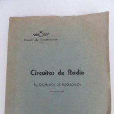 Militaria: ESCUELA DE TRANSMISIONES EJERCITO DEL AIRE. CIRCUITOS DE RADIO. FUNDAMENTOS DE ELECTRONICA PRACTICAS. Lote 147763534