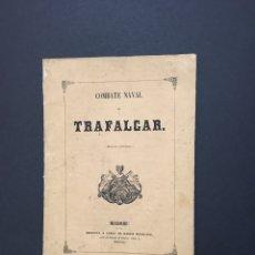 Militaria: COMBATE NAVAL DE TRAFALGAR. RELACIÓN HISTÓRICA.. Lote 147893606