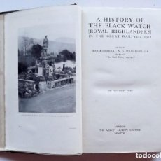 Militaria: 1926, A HISTORY OF THE BLACK WATCH, ROYAL HIGHLANDERS IN THE GREAT WAR, VOLUME TWO . Lote 147951658