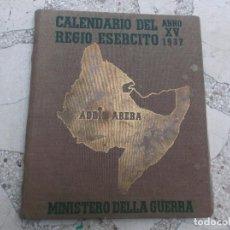 Militaria: CALENDARIO DEL REGIO ESERCITO 1937, ANNO XV,EN ITALIANO,TODO FOTOS DE HECHOS NARRADOS A MODO DE DIAR. Lote 148015614