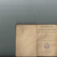 Militaria: INSTRUCCIÓN DE TIRO PARA ADIESTRAR A LAS FUERZAS DE MARINA EN LAS ARMAS DE FUEGO. VÍCTOR FAURA 1885. Lote 148022998