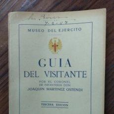 Militaria: GUÍA DEL VISITANTE. MUSEO DEL EJÉRCITO. JOAQUÍN MARTÍNEZ OSTENDI. 1954. Lote 148090962