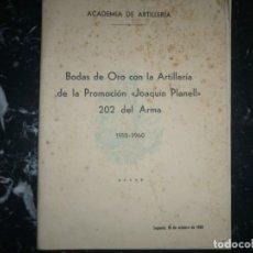 Militaria: BODAS DE ORO CON LA ARTILLERIA DE LA PROMOCION JOAQUIN PLANELL 1960 SEGOVIA . Lote 148105570