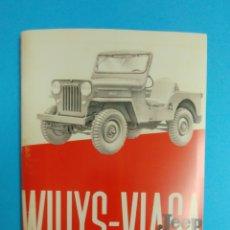 Militaria: WILLYS VIASA. MANUAL DE INSTRUCCIONES (FOTOCOPIA EXACTA DEL ORIGINAL). Lote 148247330