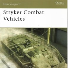 Militaria: STRYKER COMBAT VEHICLES, OSPREY. Lote 148295758
