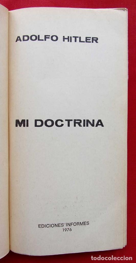 Militaria: ADOLFO HITLER. MI DOCTRINA. AÑO: 1976. BUENOS AIRES. ARGENTINA. EDICIONES INFORMES. - Foto 3 - 148299914