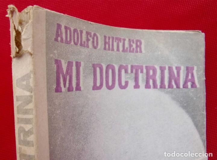 Militaria: ADOLFO HITLER. MI DOCTRINA. AÑO: 1976. BUENOS AIRES. ARGENTINA. EDICIONES INFORMES. - Foto 8 - 148299914