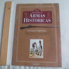 Militaria: FASCICULO Nº 1 COLECCIONISMO DE ARMAS HISTÓRICAS,EL MOSQUETE NAPOLEÓNICO. SALVAT I. Lote 148313670