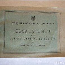 Militaria: DIRECCION GENERAL DE SEGURIDAD ESCALAFONES CUERPO GENERAL DE POLICÍA Y AUXILIARES DE OFICINAS 1963. Lote 148939102