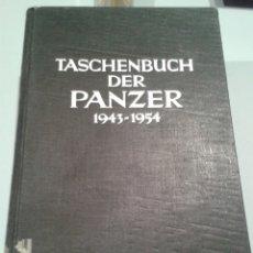 Militaria: CUADERNO DE LOS PANZER. TASCHENBUCH DER PANZER 1943 - 1954. SENGER. ETTERLIN. 1954.. Lote 148943137