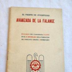 Militaria: EL FRENTE DE JUVENTUDES AVANZADA DE LA FALANGE DISCURSO DEL CAMARADA VALDES 1944. Lote 148946918