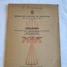 Militaria: DISCURSOS JOSE LUIS ARRESE FERMIN SANZ ORRIO - DELEGACION NACIONAL DE SINDICATOS FALANGE 1944 A 1946. Lote 148947474