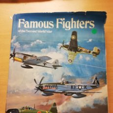Militaria: FAMOUS FIGHTERS OF THE SECOND WORLD WAR (WILLIAM GREEN). Lote 149189146