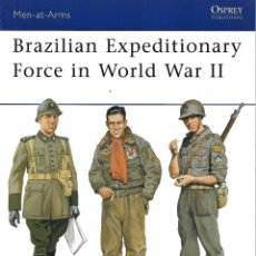 Militaria: BRAZILIAN EXPEDITIONARY FORCE IN WORLD WAR II, OSPREY. Lote 149205462