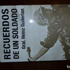 Militaria: RECUERDOS DE UN SOLDADO. GENERAL GUDERIAN. Lote 149530938