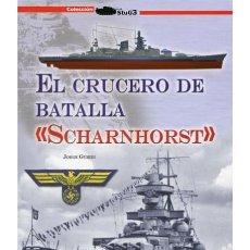 Militaria: EL CRUCERO DE BATALLA SCHARNHORST. Lote 149560426