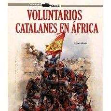 Militaria: VOLUNTARIOS CATALANES EN ÁFRICA. Lote 177062025