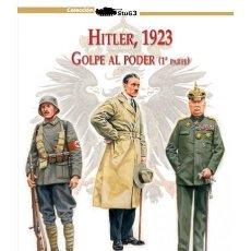 Militaria: HITLER. 1923 (VOL. 1) GOLPE AL PODER. Lote 149563294