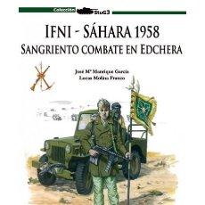 Militaria: IFNI, SAHARA 1958, SANGRIENTO COMBATE EN EDCHERA. Lote 154827164