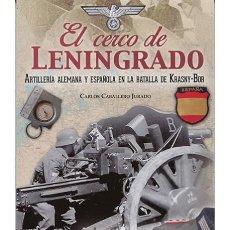 Militaria: EL CERCO DE LENINGRADO. Lote 149569906