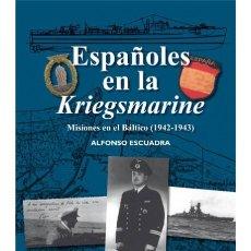 Militaria: ESPAÑOLES EN LA KRIEGSMARINE. Lote 149571110