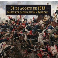 Militaria: LA BATALLA DE SAN MARCIAL - 1813. Lote 149603450