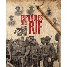 Militaria: ESPAÑOLES EN EL RIF. Lote 149609542