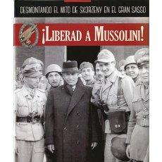 Militaria: LIBERAD A MUSSOLINI. Lote 149610822