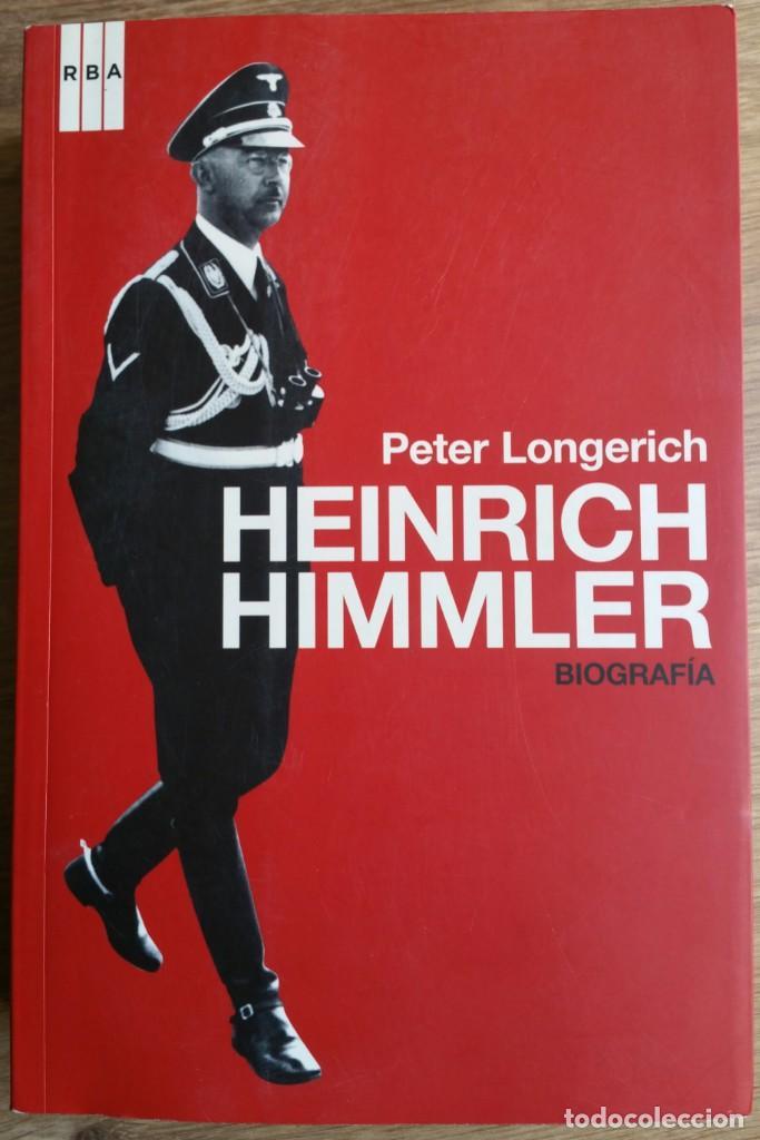 HEINRICH HIMMLER. SS. TERCER REICH.HITLER. SEGUNDA GUERRA MUNDIAL. IMPRESCINDIBLE. (Militar - Libros y Literatura Militar)