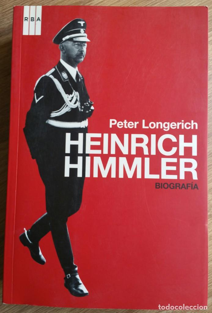 Militaria: HEINRICH HIMMLER. SS. TERCER REICH.HITLER. SEGUNDA GUERRA MUNDIAL. IMPRESCINDIBLE. - Foto 5 - 149690542