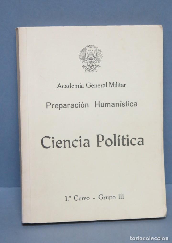CIENCIA POLITICA. ACADEMIA GENERAL MILITAR (Militar - Libros y Literatura Militar)