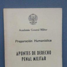 Militaria: APUNTES DE DERECHO PENAL MILITAR. ACADEMIA GENERAL MILITAR. Lote 149887410