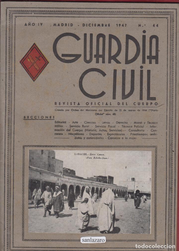 REVISTA OFICIAL DE LA GUARDIA CIVIL DICIEMBRE 1947 N.44 (Militar - Libros y Literatura Militar)